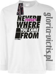 Never Forget Where You Came From - Longsleeve dziecięcybiały
