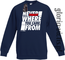 Never Forget Where You Came From - Bluza dziecięca standard bez kaptura granat